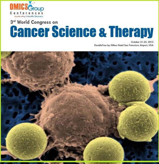 3rd World Congress on Cancer Science & Therapy 2013