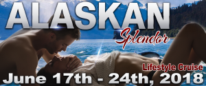 swingers cruises, couples cruise, couples cruises, swingers cruise, lifestyle cruise, clothing optional cruise,alaskan splendor, alaska swingers cruise, sexy cruise