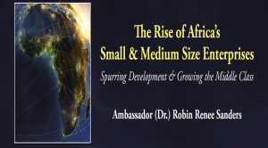 "The Rise of Africa's Small & Medium Size Enterprises,"" (SMEs)"