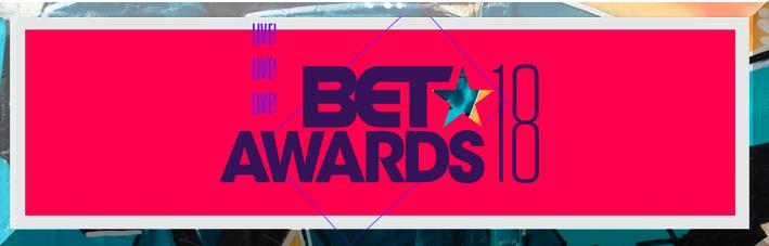 BET AWARDS 2018 Winners List HOLLYWOOD
