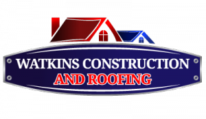 Watkins Construction and Roofing