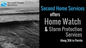 Second Home Services Home Watch and Storm Protection