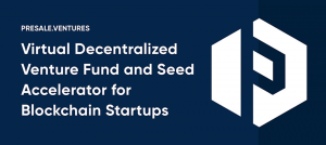 Presale Ventures Pre-ICO funding marketplace