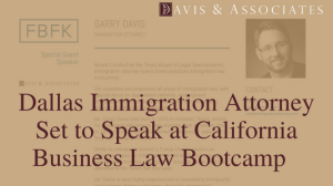 Dallas Immigration Attorney Set to Speak at California Business Law Bootcamp