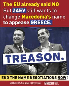 "Illegitimate anti-Macedonian ""Prime Minister"" committing treason by trying to change Macedonia's name"
