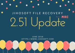 Jihosoft File Recovery for Mac 2.51 Update