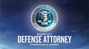 CCHR Florida Hosted the Baker Act Defense Attorney Symposium & Summit
