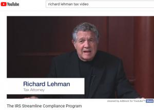 Richard Sam Lehman, tax video on IRS Streamlined Compliance on YouTube